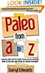 Paleo from A to Z: A reference guide...