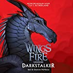 Darkstalker: Wings of Fire: Legends | Tui T. Sutherland