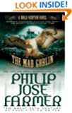 The Mad Goblin (Secrets of the Nine #3 - Wold Newton Parallel Universe) (Wold Newton Novels)