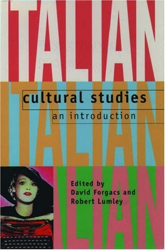 Italian Cultural Studies: An Introduction