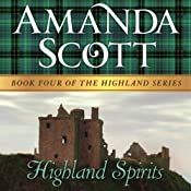 Highland Spirits: The Highland Series, Book 4 | [Amanda Scott]