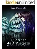 """L'ombra dell'angelo: """"Le ombre di Dora - PREQUEL"""""""