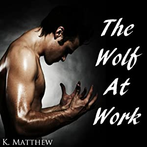 The Wolf at Work Audiobook