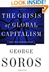 The Crisis Of Global Capitalism: Open...
