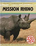 Mission Rhino (Save Our Species) (0431001103) by Bailey, Jill