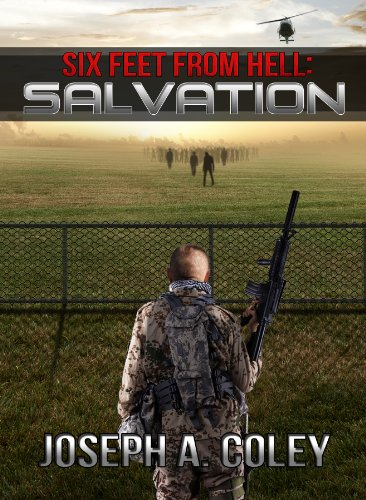 Free Kindle Book : Six Feet From Hell: Salvation: 6FFH Book #3