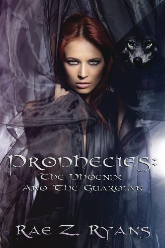 Book: Prophecies (The Phoenix and the Guardian) by Rae Z. Ryans