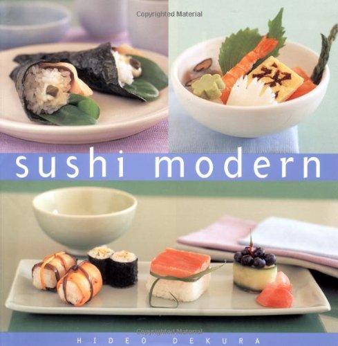 Sushi Modern: T Cnicas PR Cticas Para Gozar de Buena Salud y Aumentar El Poder Mental (Essential Kitchen Series)