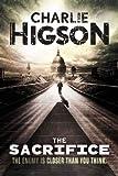 The Sacrifice: An Enemy Novel: An Enemy Novel (The Enemy Book 4)
