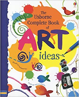 The usborne complete book of art ideas fiona watt for Amazon arts and crafts for kids