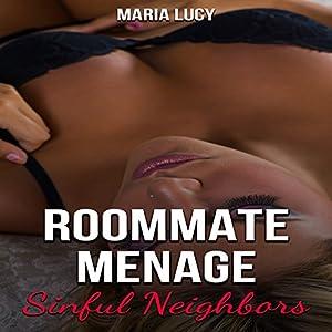 Roommate Menage: Sinful Neighbors Audiobook