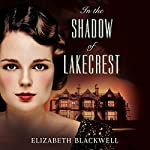 In the Shadow of Lakecrest | Elizabeth Blackwell