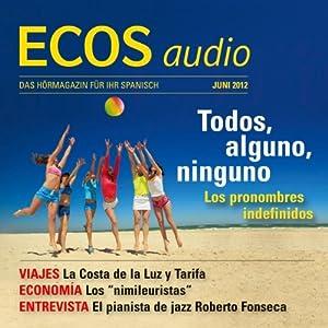 ECOS audio - Los pronombres indefinidos. 6/2012 Hörbuch