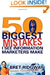 50 Biggest Mistakes: I See Informatio...