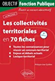 Image de Les Collectivités Territoriales en 70 Fiches