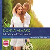 A Cowboy to Come Home To | Donna Alward