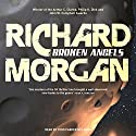 Broken Angels (       UNABRIDGED) by Richard Morgan Narrated by Todd McLaren