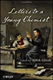 Image of Letters to a Young Chemist