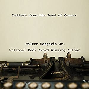Letters from the Land of Cancer Audiobook