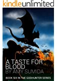 A Taste for Blood (The Godhunter Book 6)