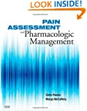 Pain Assessment and Pharmacologic Management, 1e (Pasero, Pain Assessment and Pharmacologic Managerment)