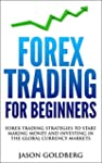 Forex Trading For Beginners: Forex Tr...