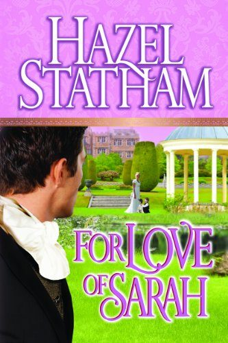 For Love of Sarah by Hazel Statham