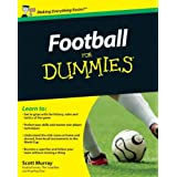Football For Dummies (UK Edition)by Scott Murray