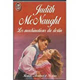 Les machinations du destinpar Judith Mcnaught