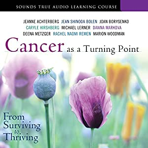 Cancer as a Turning Point Speech