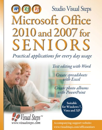 Microsoft Office 2010 And 2007 For Seniors (Computer Books For Seniors Series)