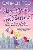 Carmen Reid New York Valentine: (Annie Valentine Book 5)