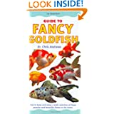 Fancy Goldfish: How to Keep and Enjoy a Wide Selection of These Popular and Beautiful Fishes in the Home (Interpet...