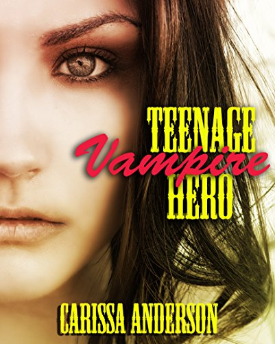 Teenage Vampire Hero