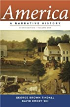 America A Narrative History (Vol. 1) by…