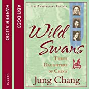 Wild Swans: Three Daughters of China | [Jung Chang]