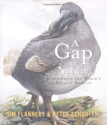 A Gap in Nature: Discovering the World's Extinct Animals PDF