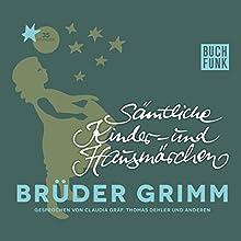 Sämtliche Kinder- und Hausmärchen (       ungekürzt) von Brüder Grimm Gesprochen von: Thomas Dehler, Claudia Gräf