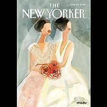 The New Yorker, June 25th 2012 (Tad Friend, Jill Lepore, Adam Gopnik)  by Tad Friend, Jill Lepore, Adam Gopnik Narrated by Dan Bernard, Christine Marshall