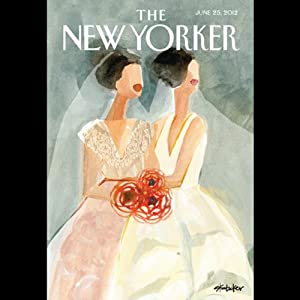 The New Yorker, June 25th 2012 (Tad Friend, Jill Lepore, Adam Gopnik) | [Tad Friend, Jill Lepore, Adam Gopnik]