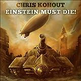 Einstein Must Die!: Fate of Nations, Book 1