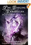 The Godling Chronicles: Madness of th...