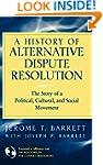 A History of Alternative Dispute Reso...