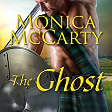 The Ghost: Highland Guard Series, Book 12 Audiobook by Monica McCarty Narrated by Antony Ferguson