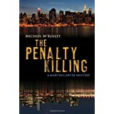 The Penalty Killing: A Martin Carter Mysteryby Michael McKinley