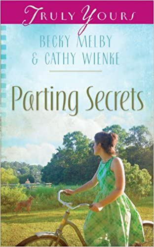 Parting Secrets (Truly Yours Digital Editions Book 898)