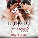 Theirs to Punish Audiobook by Renee Rose Narrated by Jack Stern