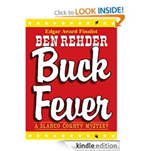 Buck Fever: A Blanco County Mystery (Volume 1) Ben Rehder