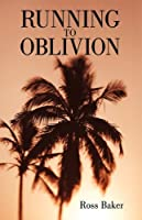 Running to Oblivion