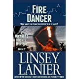 Fire Dancer: Book IV (A Miranda's Rights Mystery 4) ~ Linsey Lanier